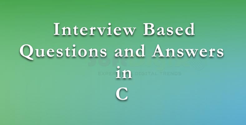 Best Interview based question and answers in C lanaguage tutprials in Porur