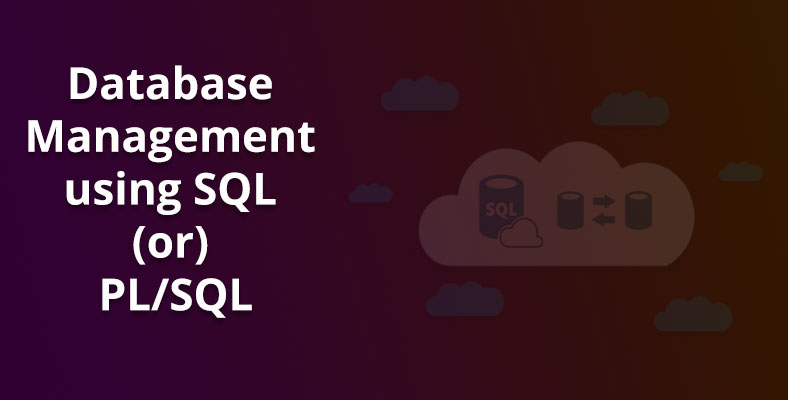 Best Database Management system using SQL-PLSQL Courses in Porur